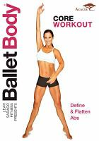 Cover image for Ballet body. Core workout