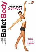 Cover image for Ballet body. Upper body workout
