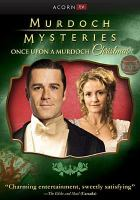 Cover image for Murdoch mysteries Once upon a Murdoch Christmas