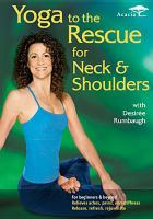 Cover image for Yoga to the rescue for neck & shoulders with Desiree Rumbaugh