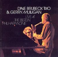 Cover image for Dave Brubeck Trio & Gerry Mulligan live at the Berlin Philharmonie