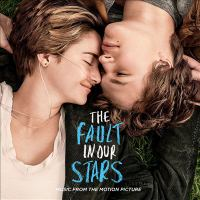 Cover image for The fault in our stars music from the motion picture.