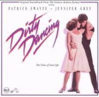Imagen de portada para Dirty dancing original soundtrack for the Vestron motion picture.