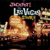 Imagen de portada para Jackpot! the Las Vegas story.
