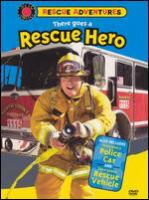 Cover image for Rescue adventures. There goes a rescue hero