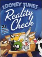 Cover image for Looney tunes. Reality check!