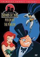 Imagen de portada para The adventures of Batman & Robin Poison Ivy and the Penguin