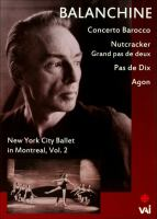 Cover image for Balanchine New York City Ballet in Montreal. Vol. 2.