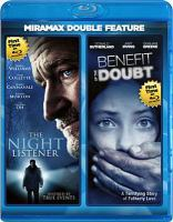 Cover image for The night listener ; Benefit of the doubt