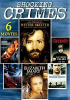 Cover image for Shocking crimes 6 movies.
