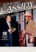Cover image for Hopalong Cassidy 5 classic feature film westerns