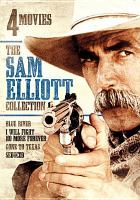 Cover image for The Sam Elliott collection 4 movies.