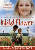 Cover image for Wildflower ; David's mother ; Who loves the sun ; Bruno.
