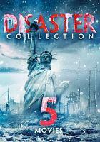 Imagen de portada para Disaster collection : 5 movies.