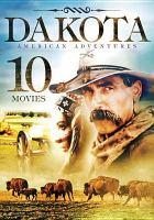 Imagen de portada para Dakota American adventures [Disc 2].
