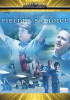 Imagen de portada para Fielder's choice