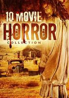 Cover image for 10 horror movie collection