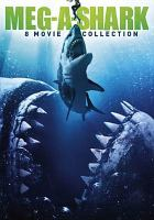 Imagen de portada para Meg-a-shark 8 movie collection.