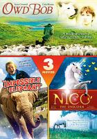 Cover image for Owd Bob The Impossible elephant ; Nico the unicorn