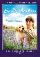 Cover image for Emily of New Moon. The complete series