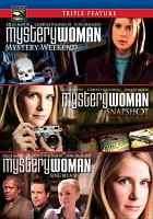 Cover image for Mystery woman. Sing me a murder, Mystery weekend, Snapshot