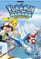 Cover image for Pokémon Heroes the movie