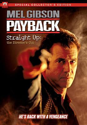 Cover image for Payback straight up: the director's cut