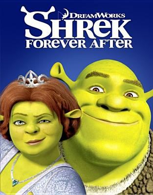 Cover image for Shrek forever after : the final chapter