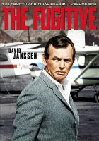 Cover image for The fugitive The fourth and final season, volume one