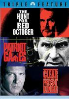 Cover image for The hunt for Red October Patriot games ; Clear and present danger