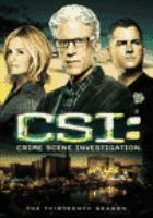 Cover image for CSI: crime scene investigation The thirteenth season