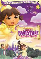 Imagen de portada para Dora the Explorer. Dora's fairytale adventure