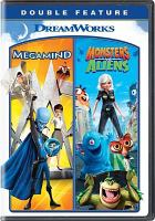 Cover image for Megamind ; Monsters vs. aliens