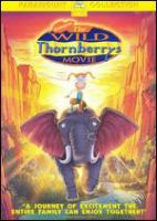Cover image for The wild Thornberrys' movie