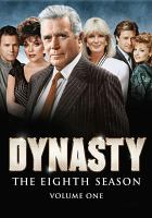 Cover image for Dynasty The 8th season. Volume 1