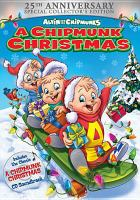 Cover image for Alvin and the chipmunks A chipmunk Christmas