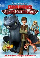 Cover image for Dragons : gift of the night fury