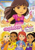 Imagen de portada para Dora's explorer girls: our first concert