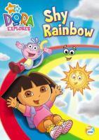 Imagen de portada para Dora the Explorer Shy rainbow