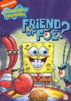 Cover image for SpongeBob SquarePants Friend or foe