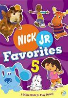 Cover image for Nick Jr. favorites. 5