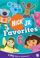 Cover image for Nick Jr. favorites. 6