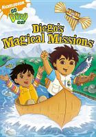 Cover image for Go, Diego, go! Diego's magical missions