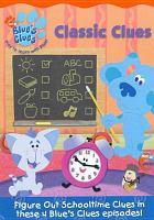Imagen de portada para Blue's clues. Classic clues