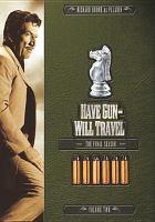 Imagen de portada para Have gun-- will travel The final season, volume two