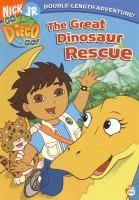 Imagen de portada para Go Diego Go! The great dinosaur rescue