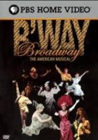 Cover image for Broadway the American musical
