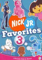 Cover image for Nick Jr. favorites. 3