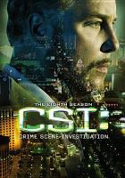 Cover image for CSI: crime scene investigation : The eighth season