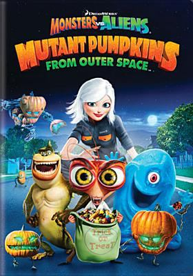 Cover image for Monsters vs. aliens mutant pumpkins from outer space